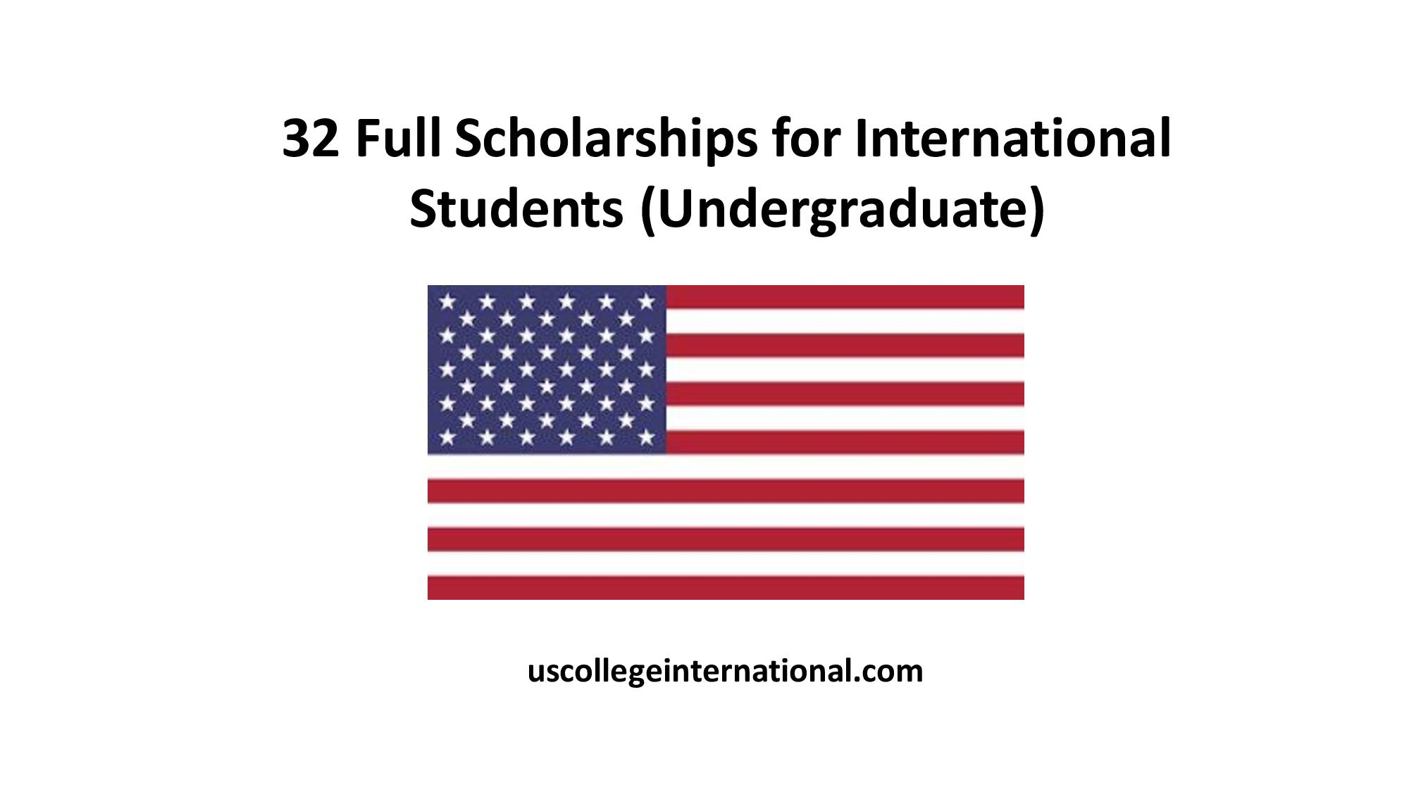 Full Ride Scholarships For International Students In Usa